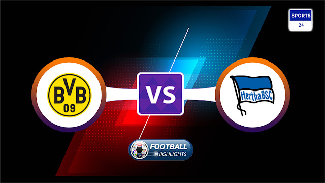 Borussia Dortmund vs Hertha BSC – Highlights