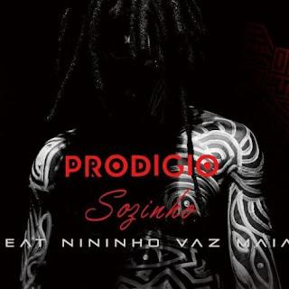 Prodígio – Sozinho (Feat. Nininho Vaz Maia) ( 2020 ) [DOWNLOAD]