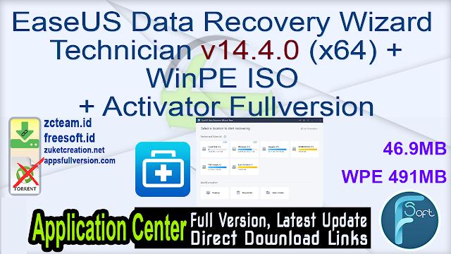 EaseUS Data Recovery Wizard Technician v14.4.0 (x64)+WinPE ISO + Activator Fullversion