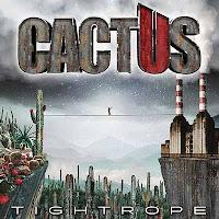 """Ο δίσκος των Cactus """"Tightrope"""""""