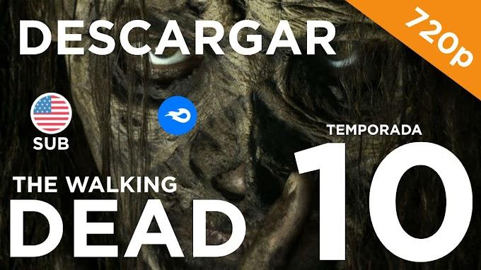 ✅ | DESCARGAR  THE WALKING DEAD - TEMPORADA 10 | SUBTITULADO |720P|