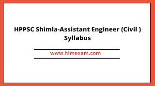 HPPSC Shimla-Assistant Engineer (Civil ) Syllabus