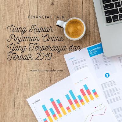 Uang Rupiah Pinjaman Online Yang Terpercaya dan Terbaik 2019