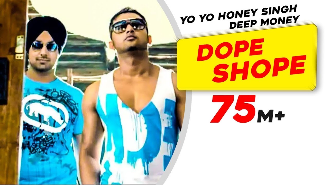 Dope Shope Lyrics Yo Yo Honey Singh X Deep Money