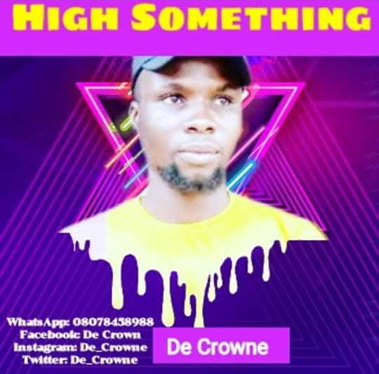 Music: De Crowne - High Something