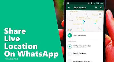 2 Cara Share Lokasi Di WhatsApp Dengan Mudah