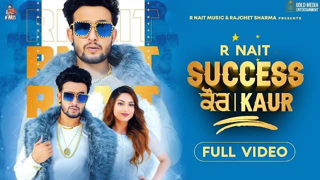 Success Kaur R Nait Lyrics in English | Laddi Gill | New Punjabi Song 2020 Lyrics Planet