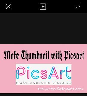 PicsArt thumbnail blogging k liye use ho sakte hai