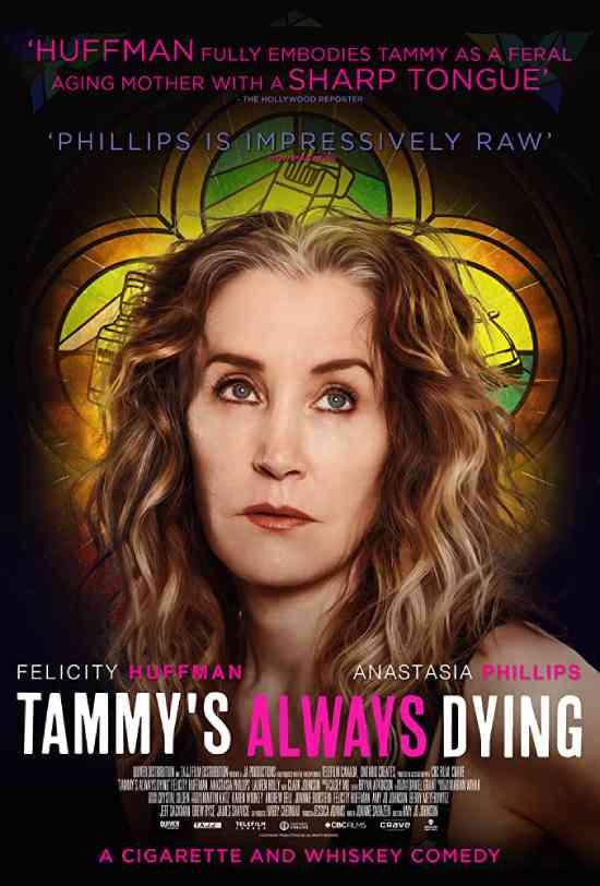 مشاهدة فيلم Tammy's Always Dying 2019 مترجم