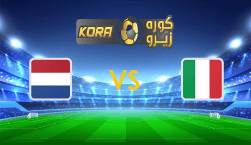 مشاهدة مباراة هولندا وإيطاليا بث مباشر اليوم 14-10-2020 دوري الأمم الأوروبية