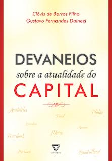 Resenha: Devaneios Sobre a Atualidade do Capital O Gabriel Lucas - #OGL