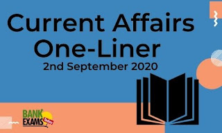 Current Affairs One-Liner: 2nd September 2020