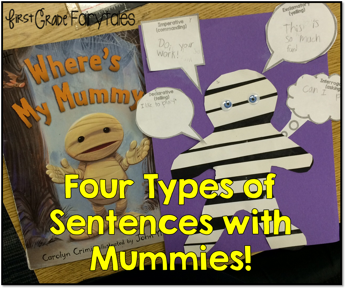 First Grade Fairytales 4 Types Of Sentences Mummy Style