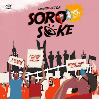 [Music]Small Doctor - Soro Soke