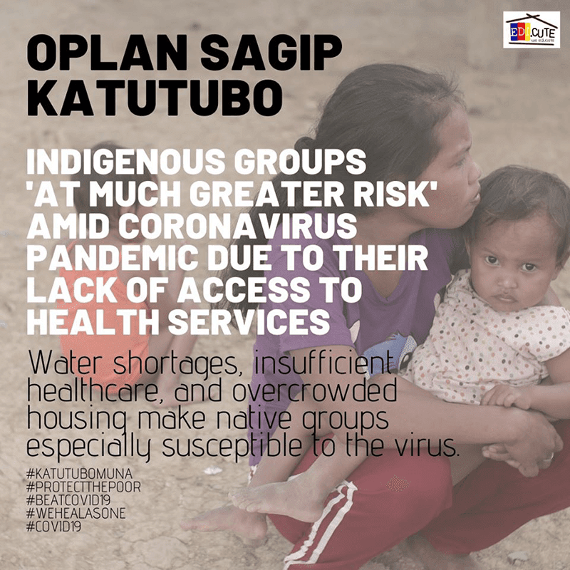 Oplan Sagip Katutubo is launched to help indigenous groups to survive the COVID-19 pandemic
