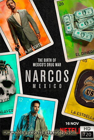 Narcos Mexico Temporada 1 [720p] [Latino] [MEGA]