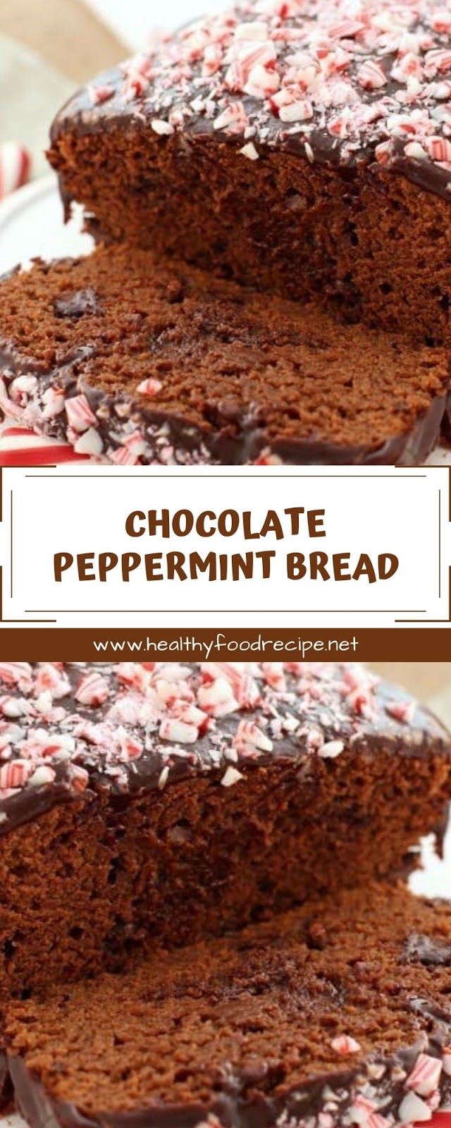 CHOCOLATE PEPPERMINT BREAD