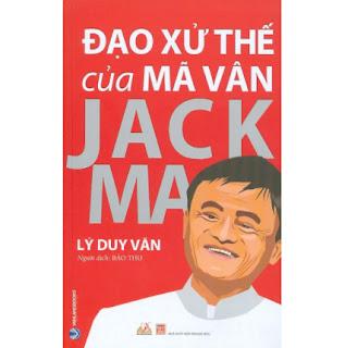 Đạo Xử Thế Của Mã Vân Jack Ma (Tái bản 2021) ebook PDF EPUB AWZ3 PRC MOBI