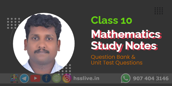Class 10 Mathematics Study Notes & Unit Test Questions