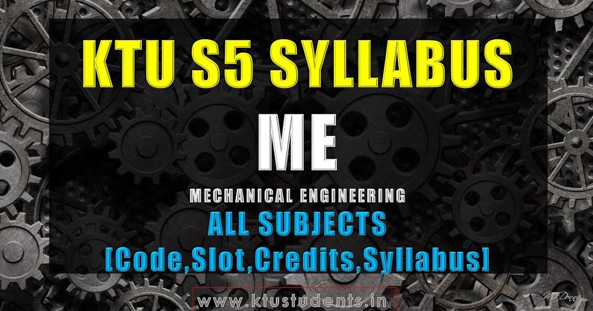 S5 Syllabus Mechanical Engineering Me S5 Ktu Students