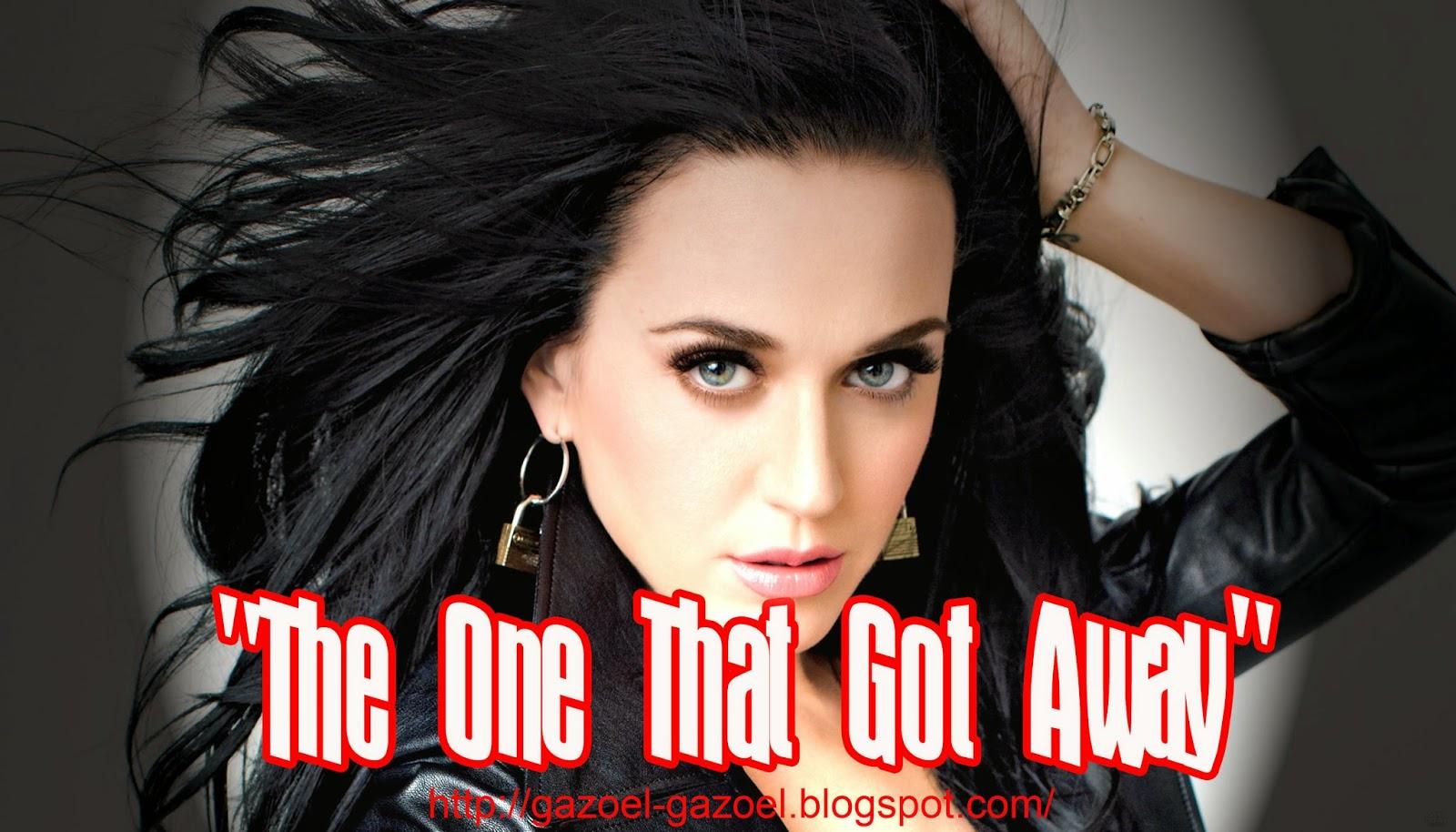 Lirik Lagu Katy Perry The One That Got Away Saling Berbagi