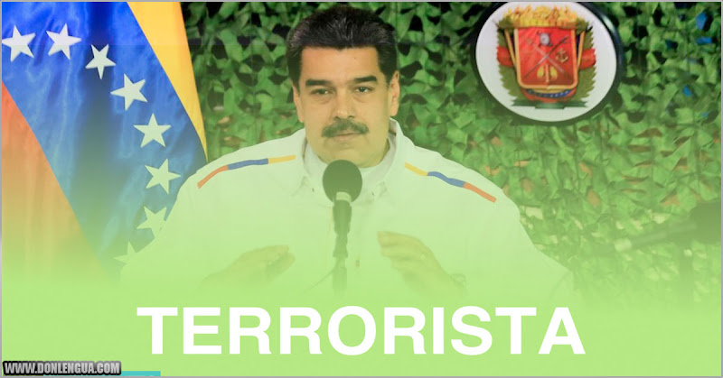 Régimen de Maduro pasa a ser señalizado mundialmente como Organización Terrorista