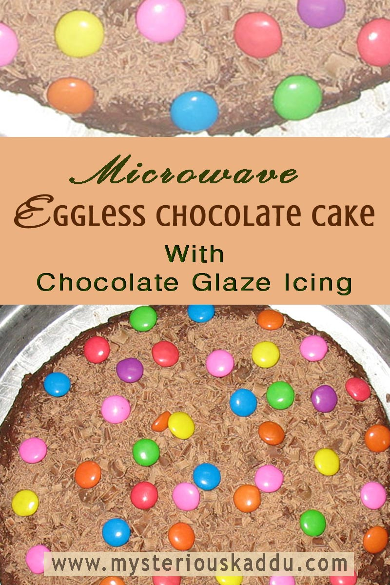 Microwave Eggless Chocolate Cake Recipe With Chocolate Glaze Icing