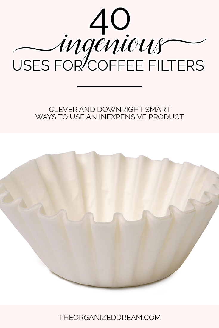 40 ingenious uses for coffee filters you probably never heard of!  #upcycle #hacks #coffeefilters