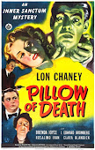 Pillow of Death - 1945