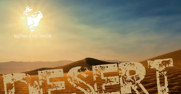 Desert Riddim - Notnice Records