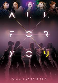 Fairies LIVE TOUR 2019 - ALL FOR YOU [Jaburanime]