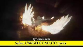 Salmo L'ANGELO CADUTO Lyrics