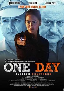 One Day Justice Delivered Bollywood movie Cast and Roles