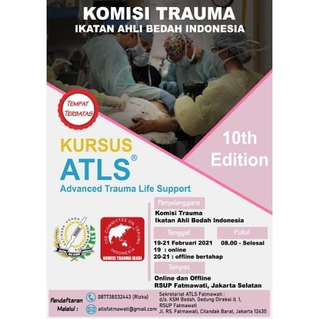 Kursus ATLS ( Advanced Trauma Life Support )    Pada tanggal 19 - 21 Februari 2021  Bertempat di RSUP Fatmawati