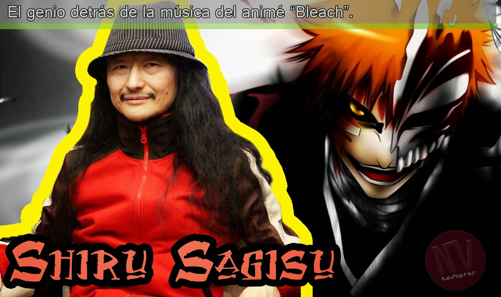 Bleach y la creatividad musical de Shiro Sagisu
