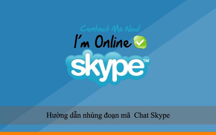 Hường dẫn nhúng đoạn mã  Chat Skype