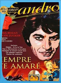 Sandro siempre te amaré 1971 HD [1080p] Latino [GoogleDrive] SilvestreHD