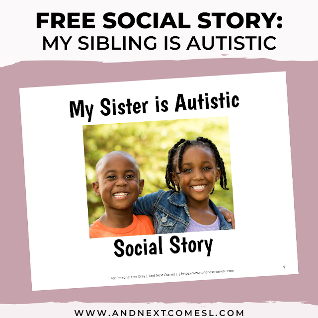 Free printable social story for kids about autism for siblings of autistic children