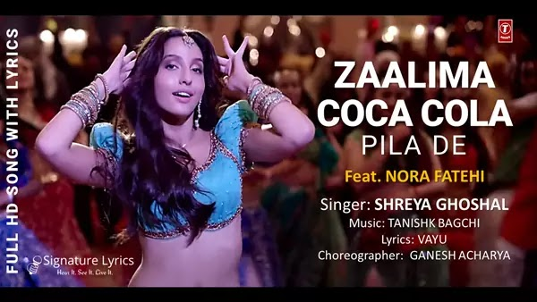 Zaalima Coca Cola Lyrics - Shreya Ghoshal Ft. Nora Fatehi