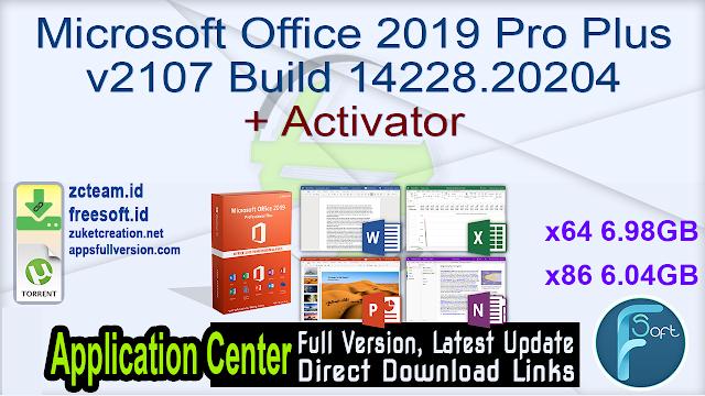 Microsoft Office 2019 Pro Plus v2107 Build 14228.20204 + Activator_ ZcTeam.id
