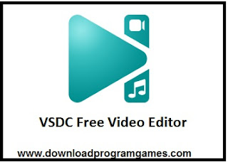 تنزيل اخر اصدار برنامج VSDC 2018 لتحرير والكتابة على الفيديو