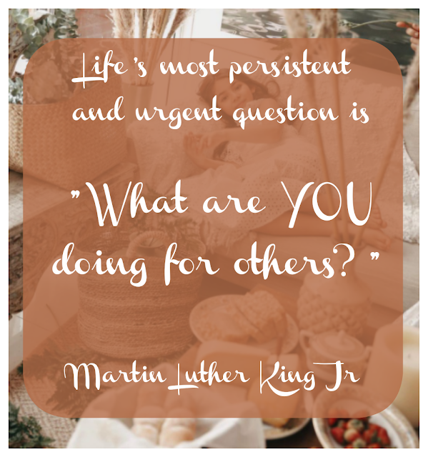 What are you doing for others?