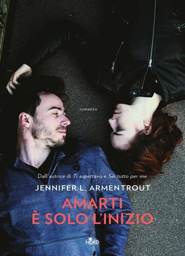 Amarti è solo l'inizio di Jennifer L. Armentrout