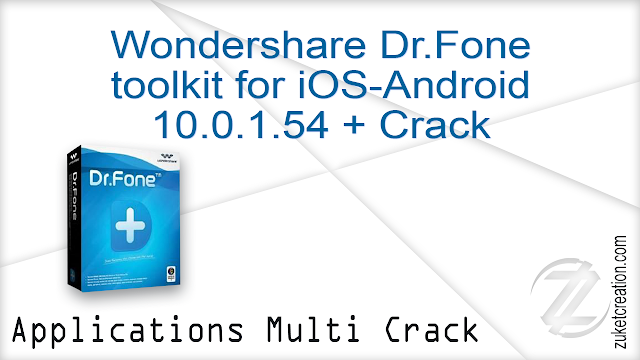 Wondershare Dr.Fone toolkit for iOS-Android 10.0.1.54 + Crack