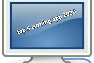 Top 5 earning app 2020