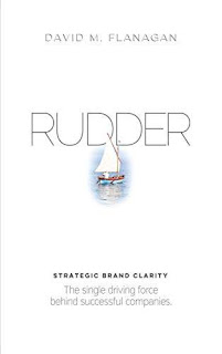 RUDDER: Strategic Brand Clarity free book promotion David M. Flanagan