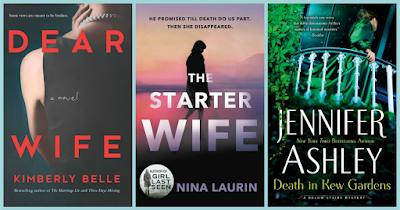 All about Dear Wife, The Starter Wife, and Death in Kew Gardens