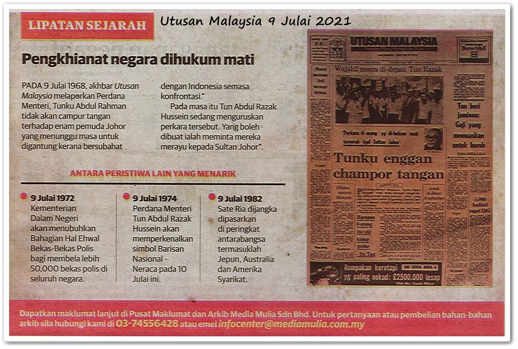 Lipatan sejarah 9 Julai - Keratan akhbar Utusan Malaysia 9 Julai 2021