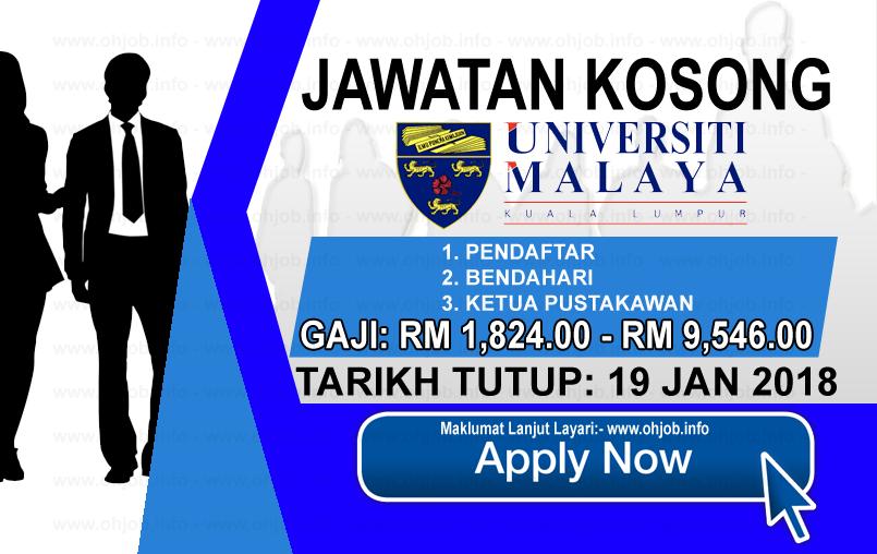 Jawatan Kerja Kosong Universiti Malaya - UM logo www.ohjob.info januari 2018