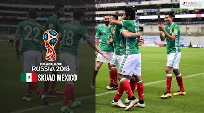 Skuad Susunan Pemain Mexico di Piala Dunia 2018
